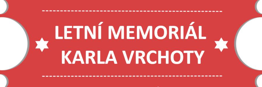 Letní memoriál Karla Vrchoty 16.06.2020